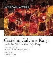 Photo of CASTELLIO CALVIN'E KARŞI – 3 –